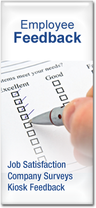 Employee Feedback: Job Satisfaction, Company Surveys, Kiosk Feedback