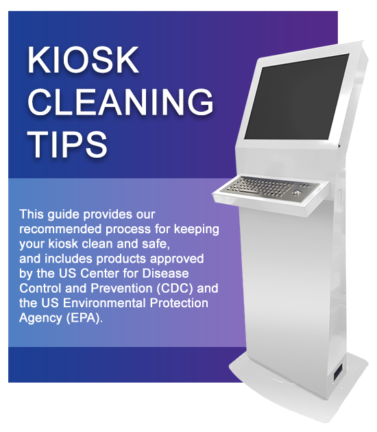 Kiosk Cleaning Tips - A link to the DynaTouch News article about our recommended methods to keep your kiosk clean and safe during the pandemic.
